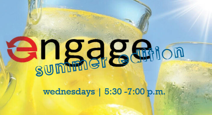 Engage: Summer Edition