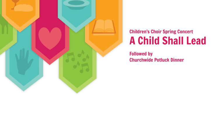 Children's Choir Spring Program and Potluck | April 27