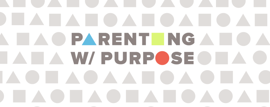 Parenting with Purpose   February 8 & 9