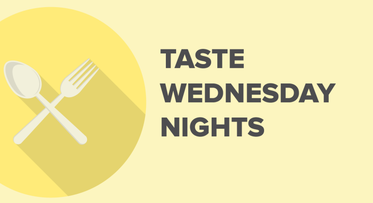Taste Wednesday Night | tonight